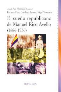 EL SUEñO REPUBLICANO DE MANUEL RICO AVELLO (1886-1936): portada