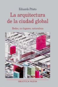 LA ARQUITECTURA DE LA CIUDAD GLOBAL: portada