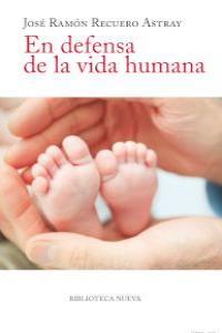 EN DEFENSA DE LA VIDA HUMANA: portada