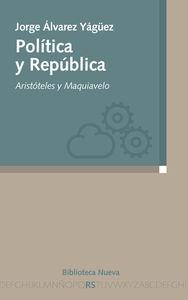 POLíTICA Y REPúBLICA: ARISTóTELES Y MAQUIAVELO: portada