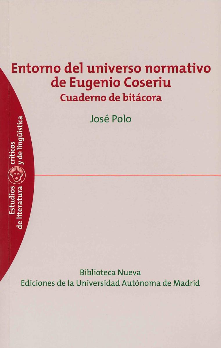 ENTORNO DEL UNIVERSO NORMATIVO DE EUGENIO COSERIU: portada