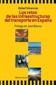 LOS RETOS DE LAS INFRAESTRUCTURAS DEL TRANSPORTE EN ESPAñA: portada