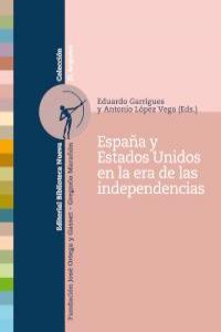 ESPAÑA Y ESTADOS UNIDOS EN LA ERA DE LAS INDEPENDENCIAS: portada