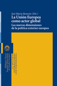 LA UNI�N EUROPEA COMO ACTOR GLOBAL: portada