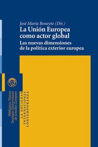 LA UNIóN EUROPEA COMO ACTOR GLOBAL: portada