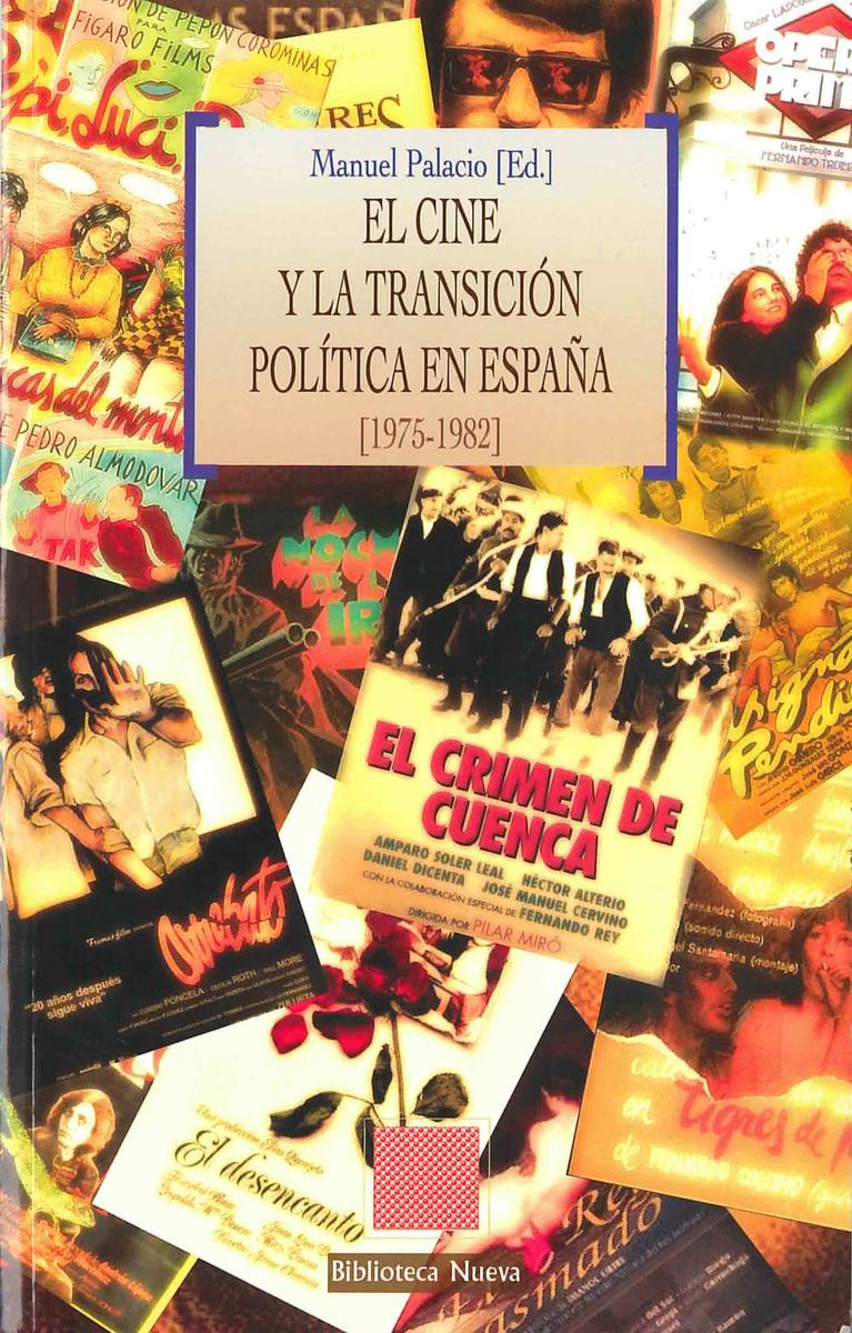 EL CINE Y LA TRANSICIÓN POLÍTICA EN ESPAÑA [1975-1982]: portada