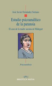 ESTUDIO PSICOANALíTICO DE LA PARANOIA: portada