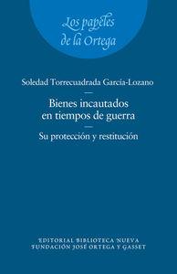 LOS BIENES INCAUTADOS EN TIEMPOS DE GUERRA. SU PROTECCIóN Y : portada