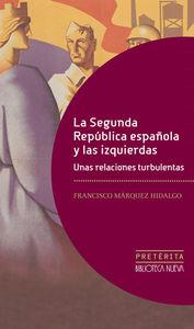 LA SEGUNDA REP�BLICA ESPA�OLA Y LAS IZQUIERDAS.: portada