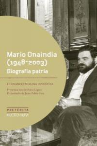 MARIO ONAINDIA (1948 - 2003). BIOGRAFíA PATRIA: portada