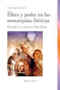 ÉLITES Y PODER EN LAS MONARQUíAS IBéRICAS: portada