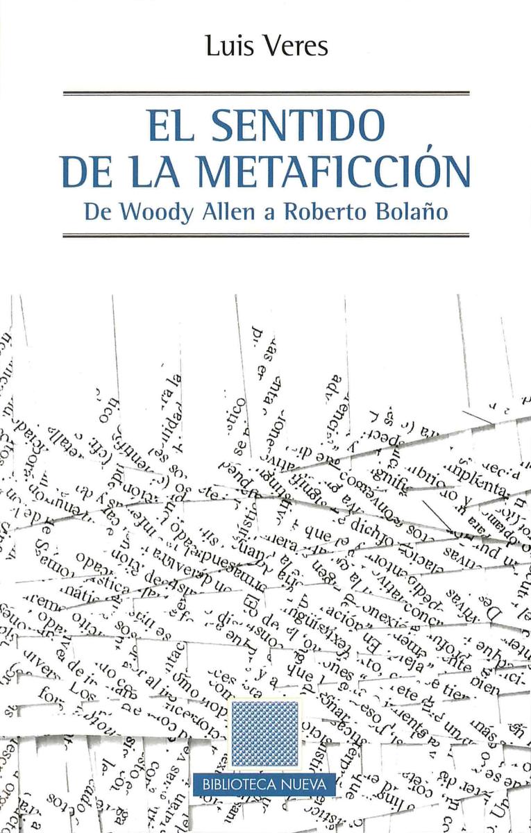 SENTIDO DE LA METAFICCIÓN, EL: portada
