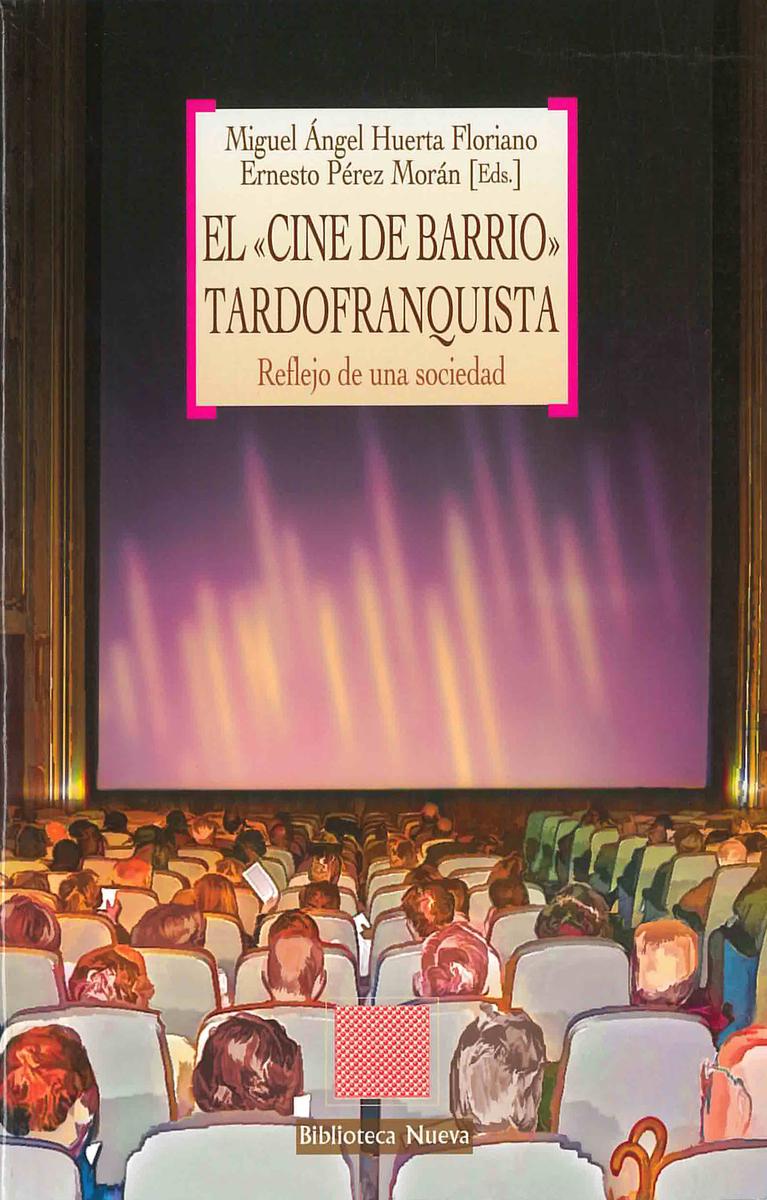 «CINE DE BARRIO» TARDOFRANQUISTA, EL: portada