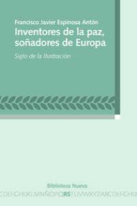 INVENTORES DE LA PAZ, SOñADORES DE EUROPA: portada