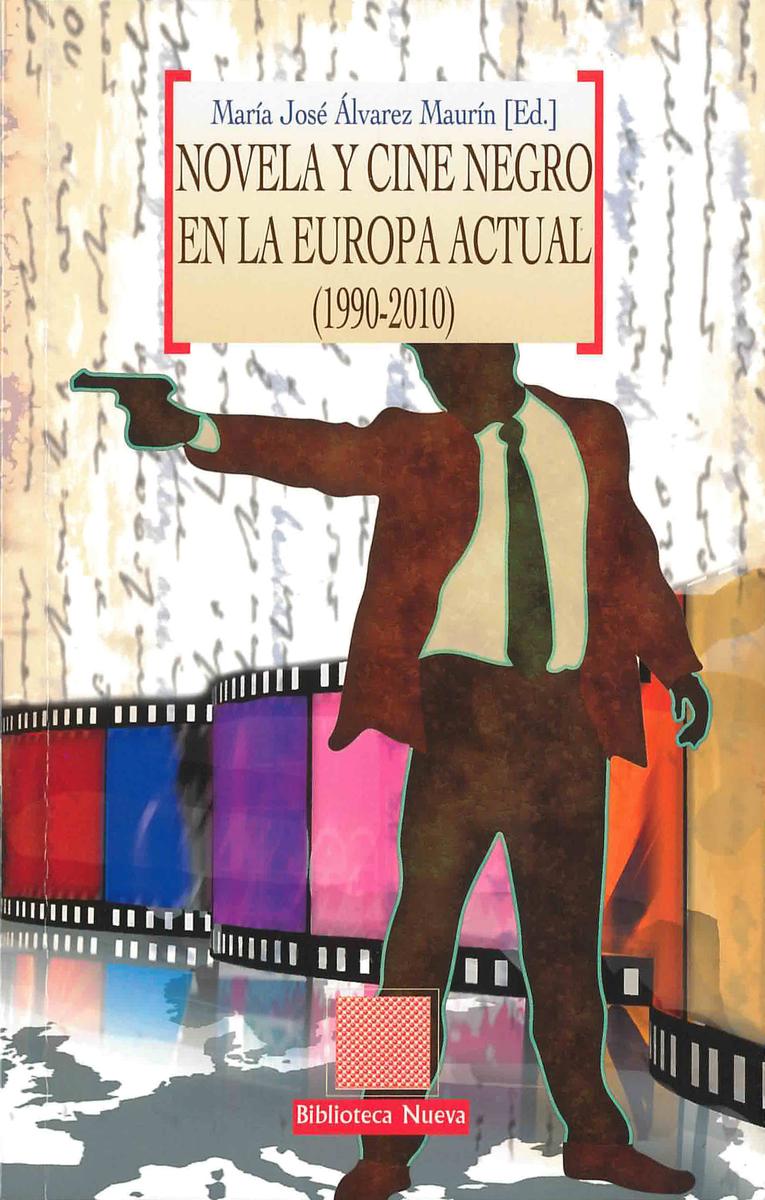 NOVELA Y CINE NEGRO EN LA EUROPA ACTUAL (1990-2010): portada