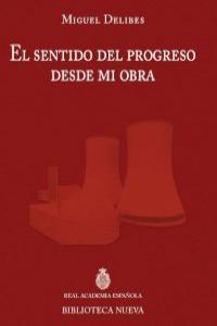 EL SENTIDO DEL PROGRESO DESDE MI OBRA: portada