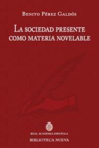 LA SOCIEDAD PRESENTE COMO MATERIA NOVELABLE: portada