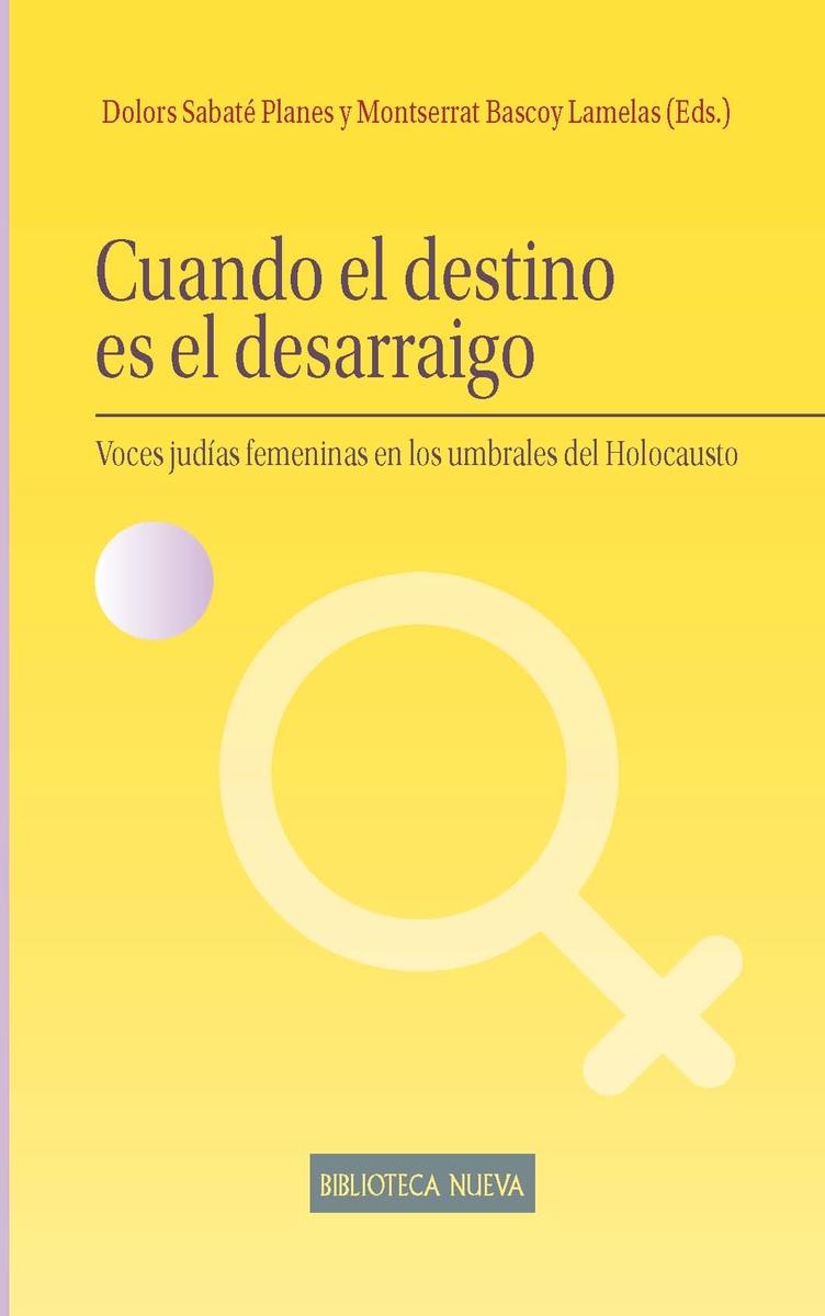 CUANDO EL DESTINO ES EL DESARRAIGO: portada