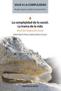 VIAJE A LA COMPLEJIDAD 4 - LA COMPLEJIDAD DE LO SOCIAL: portada