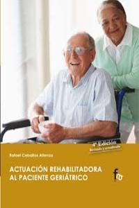 ACT.REHABILITADORA AL PACIENTE GERIATRICO 4ªED: portada