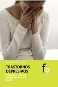 TRASTORNOS DEPRESIVOS.ENFOQUE PRÁCTICO DEL ESPECIALISTA EN S: portada