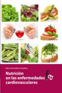 NUTRICIÓN EN LAS ENFERMEDADES CARDIOVASCULARES: portada