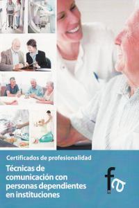 TÉCNICAS DE COMUNICACIÓN CON PERSONAS DEPENDIENTES EN INSTIT: portada