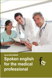 SPOKEN ENGLISH FOR THE MEDICAL PROFESIONAL: portada