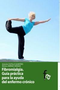 FIBRIOMIALGIA. Guía práctica para la ayuda del enfermo cróni: portada