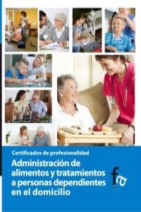 ADMINISTRACI�N DE ALIMENTOS Y TRATAMIENTOS A PERSONAS DEPEND: portada