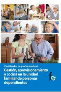 GESTIÓN, APROVISIONAMIENTO Y COCINA EN LA UNIDAD FAMILIAR DE: portada