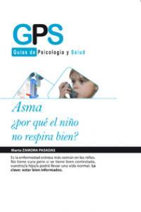 ASMA ¿POR QUÉ EL NIÑO NO RESPIRA BIEN?: portada