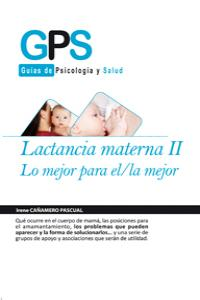 LACTANCIA MATERNA II.LO MEJOR PARA EL/LA MEJOR: portada