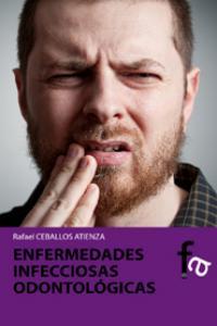 ENFERMEDADES INFECCIOSAS ODONTOLÓGICAS: portada