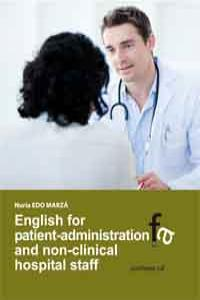 ENGLISH FOR PATIENT-ADMINISTRATION AND NON-CLINICAL HOSPITAL: portada