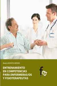 ENTRENAMIENTO EN COMPETENCIAS PARA ENFERMERAS/OS Y FISIOTERA: portada