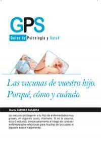 LAS VACUNAS DE VUESTRO HIJO. PORQU�, C�MO Y CU�NDO: portada