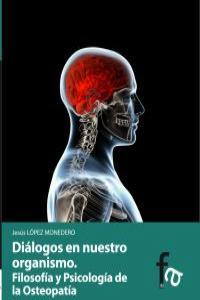 DIÁLOGOS DE NUESTRO ORGANISMO.Filosofía y Psicología de la O: portada