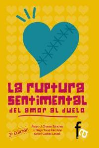 LA RUPTURA SENTIMENTAL: DEL AMOR AL DUELO-2EDICION: portada