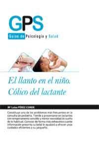 EL LLANTO EN EL NIÑO.CÓLICA DEL LACTANTE: portada