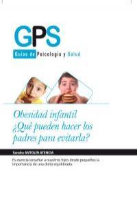 OBESIDAD INFANTIL ¿QUÉ PUEDEN HACER LOS PADRES PARA EVILARTL: portada