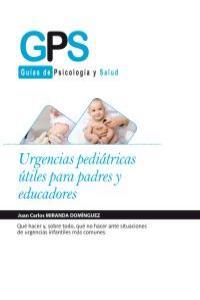 URGENCIAS PEDIÁTRICAS ÚTILES PARA PADRES Y EDUCADORES: portada
