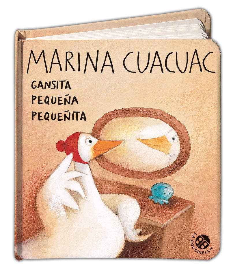 Marina Cuacuac. Gansita pequeña pequeñita: portada