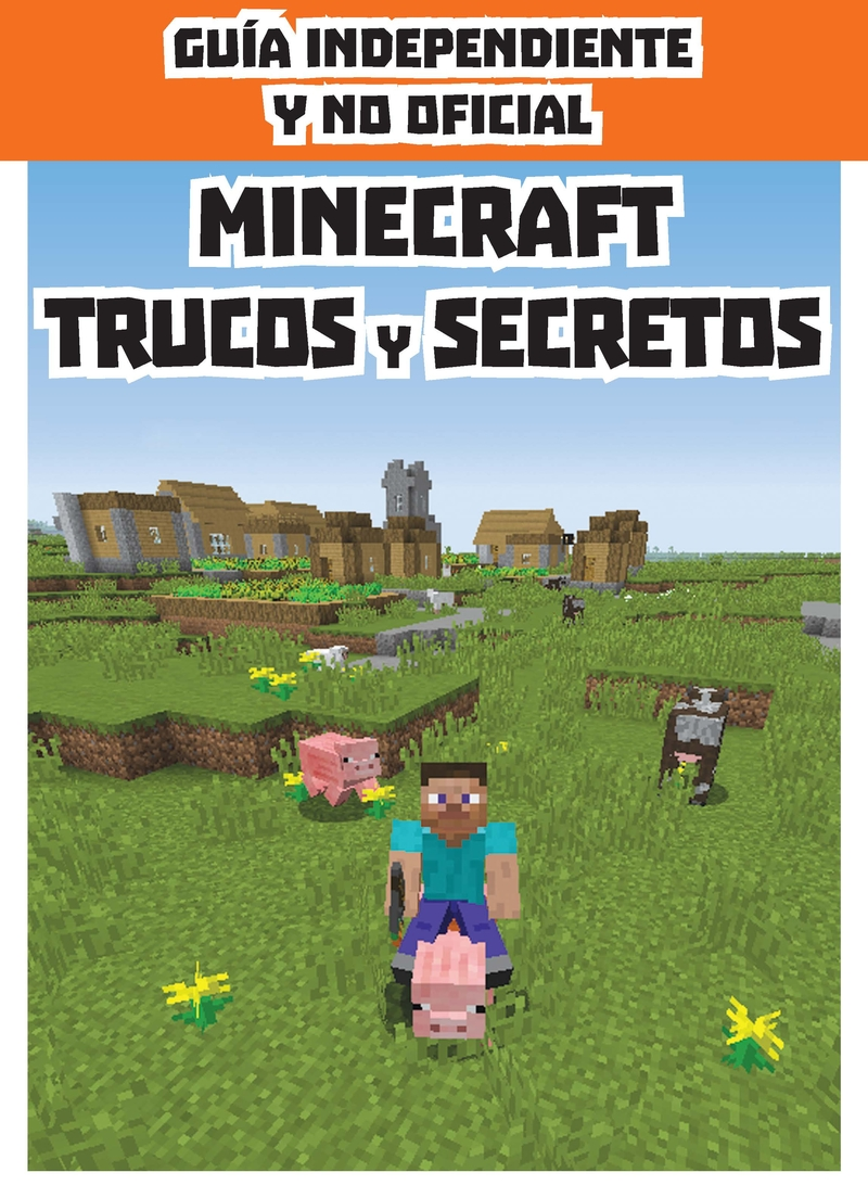 MINECRAFT Trucos y secretos: portada