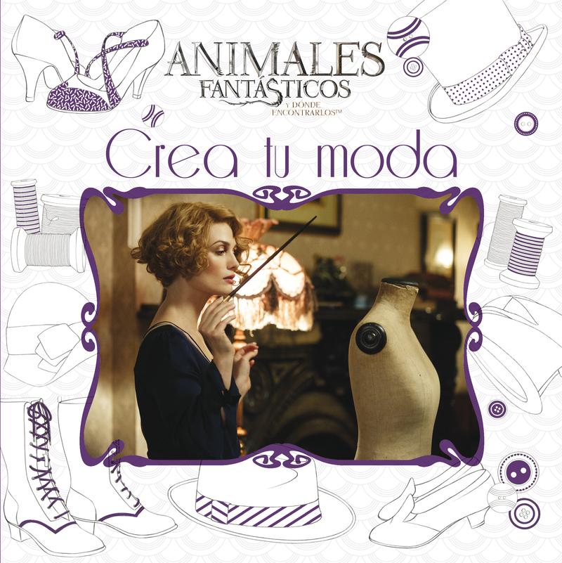 Animales fantásticos Crea tu moda: portada