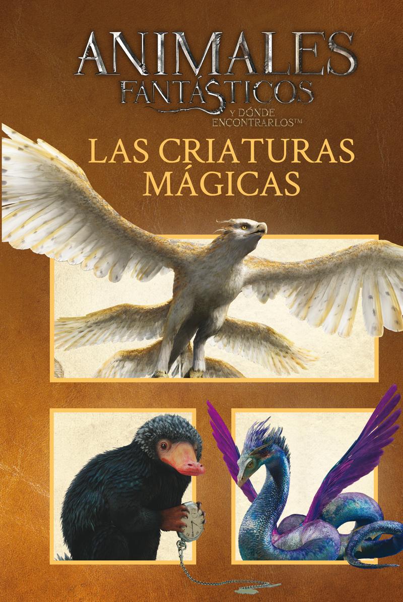 Animales fantásticos Las criaturas mágicas: portada