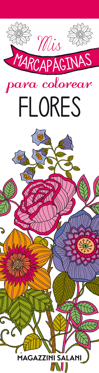 Mis marcapáginas para colorear. Flores: portada
