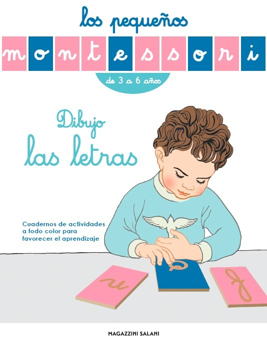 Los pequeños Montessori. Dibujo las letras: portada