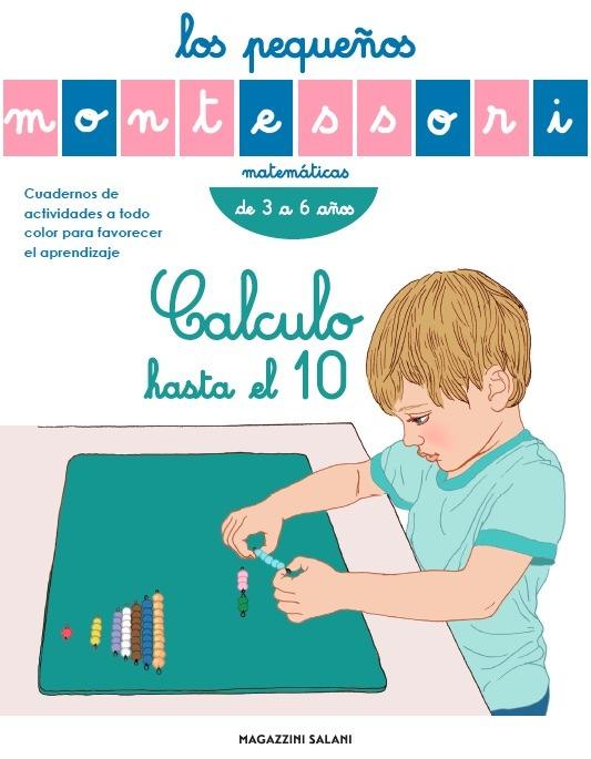 Los pequeños Montessori. Calculo hasta el 10: portada