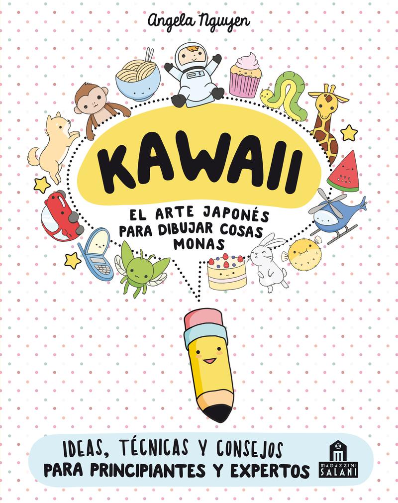 Kawaii. El arte japonés de para dibujar cosas monas: portada